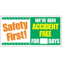 Dry Erase Safety Tracker Signs - Safety First We've Been Accident Free For __ Days