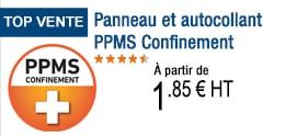 TOP VENTE - Panneau et autocollant PPMS Confinement