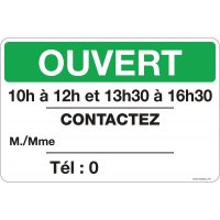 Panneau personnalisé Ouvert avec personne à contacter