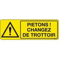 Panneaux Piétons changez de trottoir