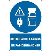 Panneaux réfrigérateur à vaccin Ne pas débrancher