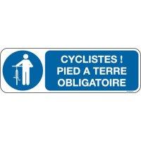 Panneau Picto+texte cyclistes !pied à terre obligatoire