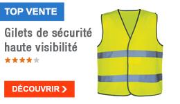 TOP VENTE - Gilets de sécurité haute visibilité