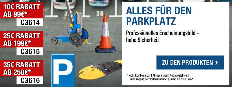 Alles für den Parkplatz - 10 € Rabatt ab 99 € - Vorteilsnummer C3614, 25 € Rabatt ab 199 € - Vorteilsnummer C3615, 35 € Rabatt ab 250 € - Vorteilsnummer C3616
