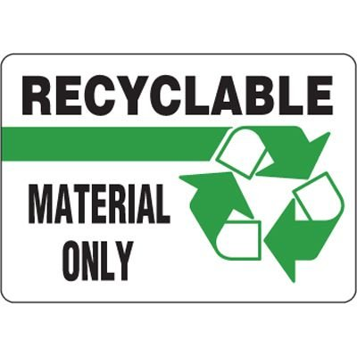 Eco-Friendly Signs - Recyclable Material Only
