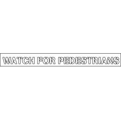Plastic Word Stencils - Watch For Pedestrians