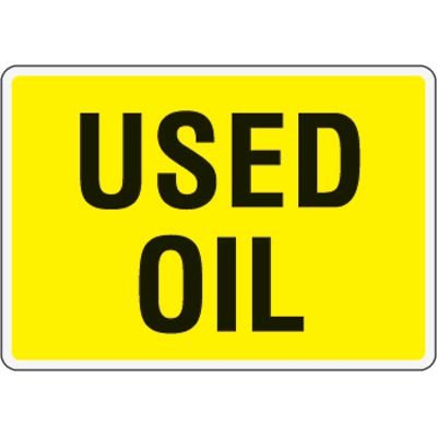 Eco-Friendly Signs - Used Oil