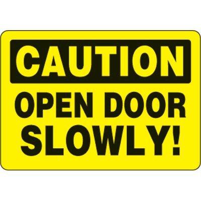 Eco-Friendly Signs - Caution Open Door Slowly