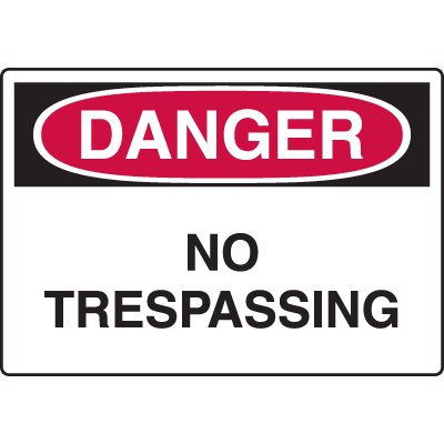 Harsh Condition Safety Signs - No Trespassing