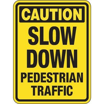 Pavement Message Signs - Caution Slow Down Pedestrian Traffic