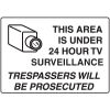 24 Hour Surveillance Trespassers Will Be Prosecuted Security Signs