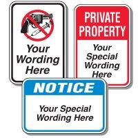 Heavy Duty Semi Custom Signs