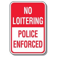 Parking Lot Security & Safety Signs - No Loitering