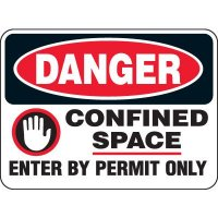 Heavy Duty Confined Space Signs - Danger Confined Space Enter By Permit Only (W/Graphic)