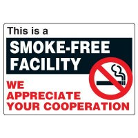 No Smoking Signs - This Is A Smoke-Free Facility
