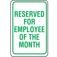 Plastic Reserved Parking Sign - Reserved For Employee Of The Month