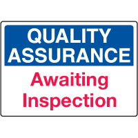 Quality Assurance Awaiting Inspection Signs
