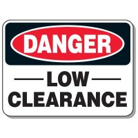 Heavy-Duty Construction Signs - Danger Low Clearance