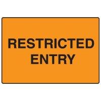 Snap Loop Signs - Restricted Entry
