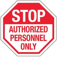Reflective Stop Authorized Personnel Only Sign