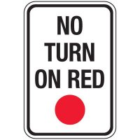 Reflective Traffic Reminder Signs - No Turn On Red (Red Dot)