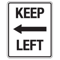 Reflective Traffic Reminder Signs - Keep Left (With Arrow)