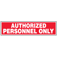Security & Door Labels- Authorized Personnel Only