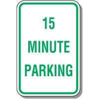 Time Limit Parking Signs - 15 Minute Parking