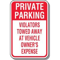 Tow Away Zone Signs - Private Parking Violators Towed Away