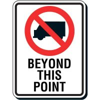 Reflective Parking Lot Signs - No Trucks Beyond This Point