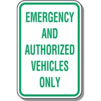 Employee Parking Signs - Emergency And Authorized Vehicles Only