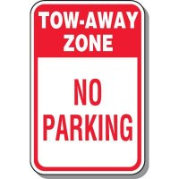 Tow Away Zone Signs - Tow Away Zone No Parking