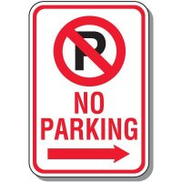 No Parking Sign - Right Arrow