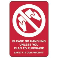 Please No Handling Unless You Plan To Purchase Signs