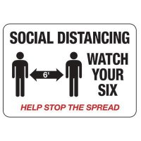 Social Distancing Signs - Watch Your Six