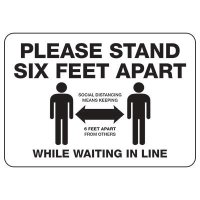 Please Stand Six Feet Apart While Waiting In Line Sign