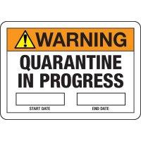 Warning - Quarantine in Progress Sign