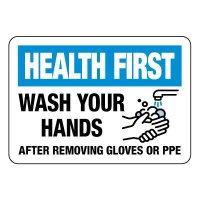 Health First Wash Your Hands After Removing PPE Sign