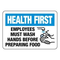 Health First Employees Wash Hands Before Preparing Food Sign
