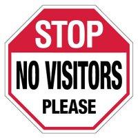 Stop No Visitors Please Sign