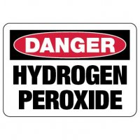 Danger Sign: Hydrogen Peroxide