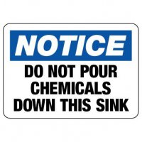 Notice Sign: Do Not Pour Chemicals Down The Sink