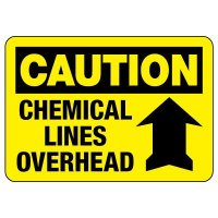 Caution Sign: Chemical Lines Overhead