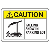 ANSI Caution Sign: Falling Snow In Parking Lot