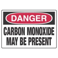 Danger - Carbon Monoxide May Be Present Sign