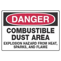 Chemical Hazard Danger Sign - Combustible Dust Area