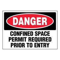 Ultra-Stick Signs - Danger Permit Required Prior To Entry
