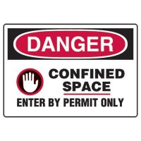 Confined Space Signs - Danger Confined Space Enter By Permit Only