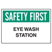 Workplace Safety Signs - Safety First  Eyewash Station