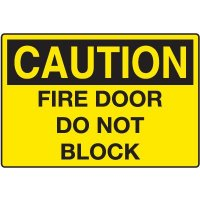 Door and Exit Signs - Caution Fire Door Do Not Block